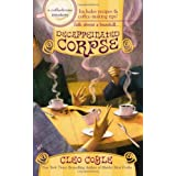 Decaffeinated Corpse (Coffeehouse Mysteries, No. 5) ~ Cleo Coyle