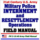 echange, troc Department of Defense - 21st Century U.S. Army Military Police Internment and Resettlement Operations Field Manual