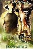 Hunters Mark (Beyond Fairytales series Book 8)