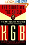 The Sword and the Shield: The Mitrokh...