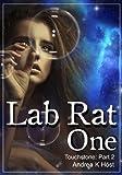 Lab Rat One (Touchstone Book 2)