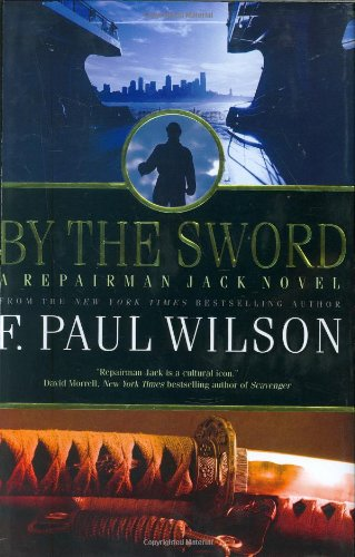 By the Sword: A Repairman Jack Novel