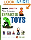 The Official Hake's Price Guide to Character Toys, Edition #5 (Official Price Guide to Pop Culture Memorabilia: 150 Years of Aracter Toys & Collectibles)