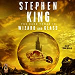 The Dark Tower IV: Wizard and Glass | Stephen King