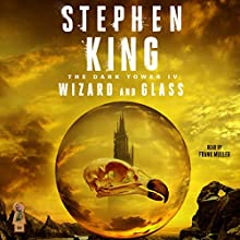 Wizard and Glass: The Dark Tower, Book 4 | Livre audio Auteur(s) : Stephen King Narrateur(s) : Frank Muller