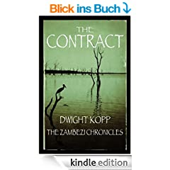The Contract (The Zambezi Chronicles Book 1) (English Edition)