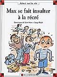 echange, troc Dominique de Saint Mars, Serge Bloch - Max se fait insulter