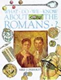 What Do We Know About the Romans? (0750026154) by Corbishley, Mike