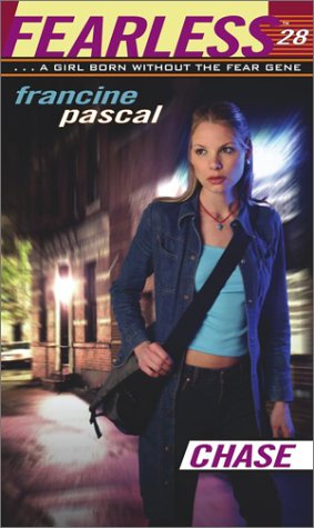 Chase (Fearless #28), Francine Pascal