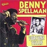 echange, troc Benny Spellman - Fortune Teller: Golden Classics