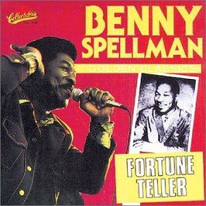 Benny Spellman - Fortune Teller: Golden Classics - Zortam Music