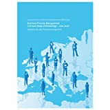 "Business Process Management Common Body of Knowledge - BPM CBOK: Leitfaden f�r das Prozessmanagement herausgegeben von der EABPM (European Association of Business Process Management)von ""European Association..."""