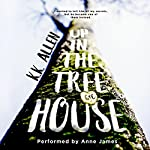 Up in the Treehouse: A New Adult Romance Novel | K.K. Allen