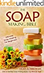 The Soap Making Bible - Ultimate Soap...