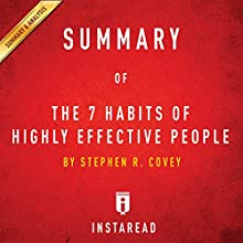 Summary of 'The 7 Habits of Highly Effective People' by Stephen R. Covey | Includes Analysis Audiobook by  Instaread Narrated by Dwight Equitz