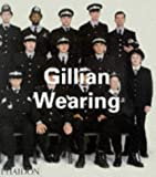 Gillian Wearing (Contemporary Artists Series)
