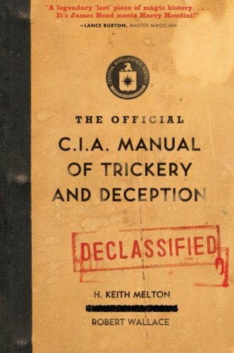 The Official CIA Manual of Trickery and Deception: H. Keith Melton, Robert Wallace: 9780061725906: Amazon.com: Books