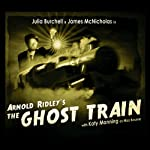 The Ghost Train | Arnold Ridley