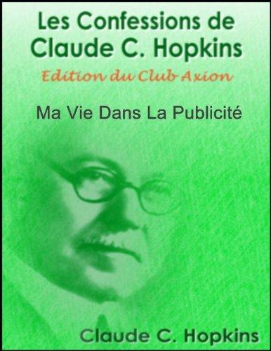 Couverture du livre Les Confessions de Claude C. Hopkins