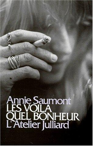 Les voila, quel bonheur: Nouvelles (Collection L'Atelier Julliard) (French Edition)