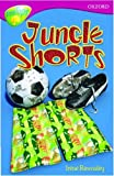 Oxford Reading Tree: Stage 10: TreeTops: Jungle Shorts: Jungle Shorts (Oxford Reading Tree Treetops)