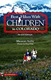 Best Hikes with Children in Colorado