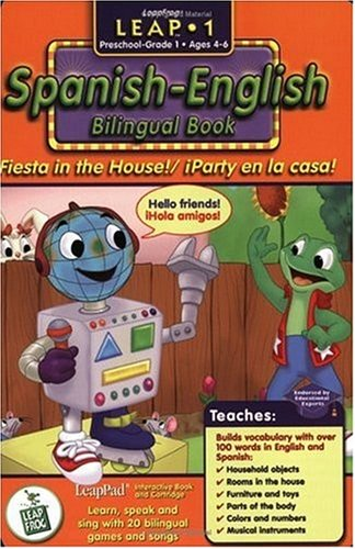 First Grade LeapPad Book - Fiesta in the House: Spanish-English Bilingual Book and Cartridge that are only for the Original Leappad learning system, not compatible with the Leappad Explorer Tablet.