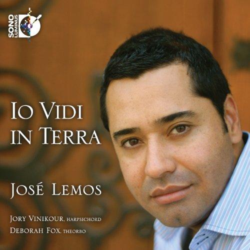 Io Vidi In Terra [José Lemos, Jory Vinikour, Deborah Fox] [Sono Luminus: DSL-92172]