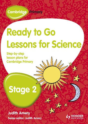 Ready to Go Lessons for Science, Stage 2: A Lesson Plan for Teachers (Cambridge Primary)