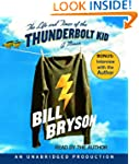 The Life and Times of the Thunderbolt...