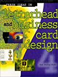 img - for Fresh Ideas in Letterhead and Business Card Design 4 book / textbook / text book