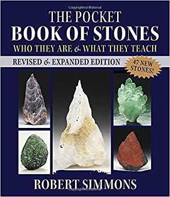 The Pocket Book of Stones, Revised Edition: Who They Are and What They Teach written by Robert Simmons