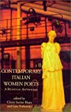 Contemporary Italian Women Poets : A Bilingual Anthology (Italica Press Dual-Language Poetry Series) (People's Place Booklet) (English and Italian Edition)