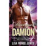 The Danger That Is Damion (A Zodius Novel) ~ Lisa Renee Jones