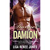 The Danger That Is Damionby Lisa Renee Jones