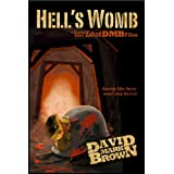 Hell's Womb (Lost DMB Files)di David Mark Brown