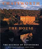 img - for Chatsworth: The House book / textbook / text book