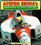 Ayrton Senna's Principles of Race Dri...