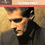 Glenn Frey Classic Glenn Frey - The Universal Masters Collection