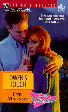 Owen'S Touch (Try To Remember) (Silhouette Intimate Moments), Lee Magner
