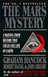 The Mars Mystery: A Warning from History That Could Save Life on Earth (0140271759) by Hancock, Graham
