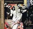 7 SAMURAI SESSIONS-We��re KAVKI BOIZ-(�߸ˤ��ꡣ)