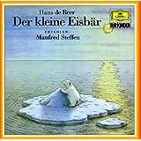 Der kleine Eisbär (Deutsche Grammophon Für Kinder)