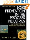 Loss Prevention, Second Edition: Hazard Idenitification, Assessment and Control