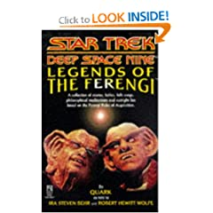 Legends of the Ferengi (Star Trek Deep Space Nine (Unnumbered Paperback)) by Ira Steven Behr and Robert Hewitt Wolfe
