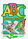 img - for ABC Book of Feelings book / textbook / text book