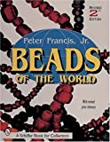 Beads of the World (Schiffer Book for Collectors)