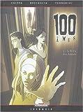 100 âmes, tome 1 : La Ville des damnés