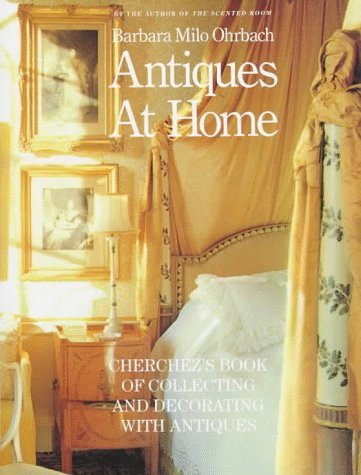 Image for Antiques at Home: Cherchez's Book of Collecting and Decorating with Antiques