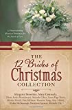 img - for The 12 Brides of Christmas Collection: 12 Heartwarming Historical Romances for the Season of Love by Diana Lesire Brandmeyer (2015-10-01) book / textbook / text book